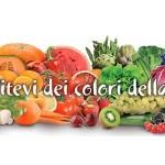 """Tumori: frutta e verdura per prevenirli. Al via la campagna """"Nutritevi dei colori della vita"""""""